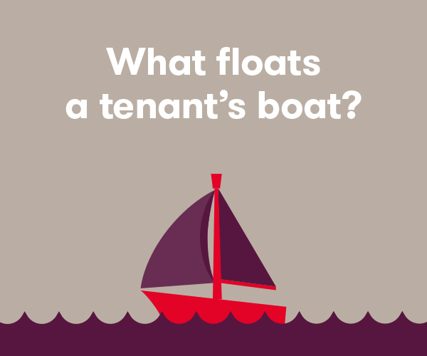 What floats a tenant's boat?